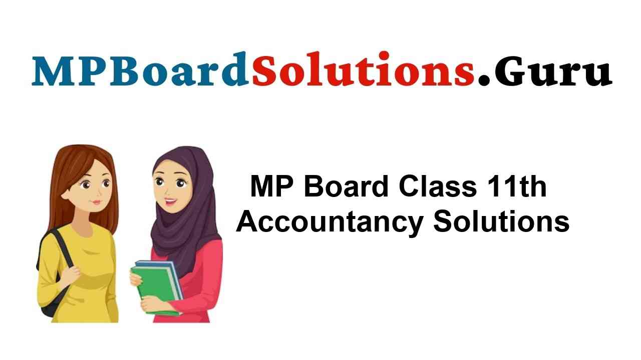 MP Board Class 11th Accountancy Important Questions with Answers