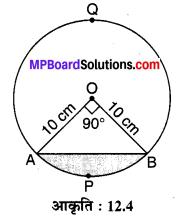 MP Board Class 10th Maths Solutions Chapter 12 वृतों से संबंधित क्षेत्रफल Ex 12.2 2