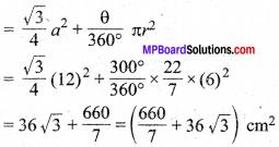 MP Board Class 10th Maths Solutions Chapter 12 वृतों से संबंधित क्षेत्रफल Ex 12.3 6