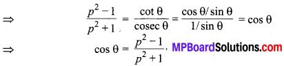 MP Board Class 10th Maths Solutions Chapter 8 त्रिकोणमिति का परिचय Additional Questions 2