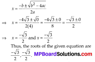 MP Board Class 10th Maths Solutions Chapter 4 Quadratic Equations Ex 4.3 8
