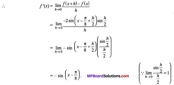MP Board Class 11th Maths Solutions Chapter 13 सीमा और अवकलज विविध प्रश्नावली img-6