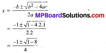 MP Board Class 11th Maths Solutions Chapter 5 सम्मिश्र संख्याएँ और द्विघातीय समीकरण Ex 5.3 img-1