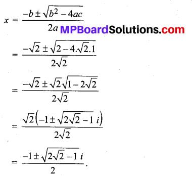 MP Board Class 11th Maths Solutions Chapter 5 सम्मिश्र संख्याएँ और द्विघातीय समीकरण Ex 5.3 img-9