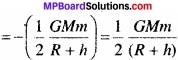 MP Board Class 11th Physics Solutions Chapter 8 गुरुत्वाकर्षण img 16