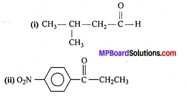 MP Board Class 12th Chemistry Solutions Chapter 12 ऐल्डिहाइड्स, कीटोन्स तथा कार्बोक्सिलिक अम्ल - 27