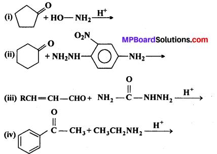 MP Board Class 12th Chemistry Solutions Chapter 12 ऐल्डिहाइड्स, कीटोन्स तथा कार्बोक्सिलिक अम्ल - 6
