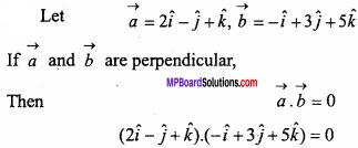 MP Board Class 12th Maths Important Questions Chapter 10 Vector Algebra img 10