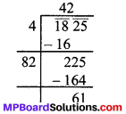 MP Board Class 8th Maths Solutions Chapter 6 वर्ग और वर्गमूल Ex 6.4 img-18