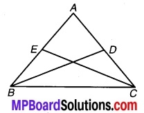 MP Board Class 9th Maths Solutions Chapter 7 त्रिभुज Ex 7.4 19