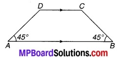 MP Board Class 9th Maths Solutions Chapter 8 चतुर्भुज Additional Questions 6