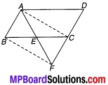 MP Board Class 9th Maths Solutions Chapter 9 समान्तर चतुर्भुज और त्रिभुजों के क्षेत्रफल Additional Questions 1