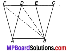MP Board Class 9th Maths Solutions Chapter 9 समान्तर चतुर्भुज और त्रिभुजों के क्षेत्रफल Additional Questions 7