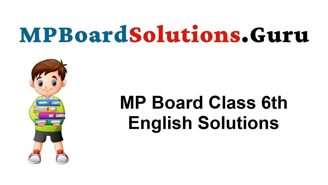 MP Board Class 6th English Solutions General & Special Series