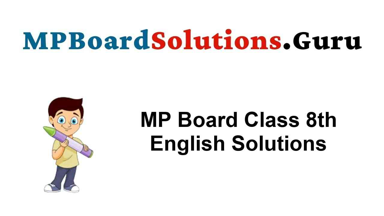MP Board Class 8th English Solutions General & Special Series