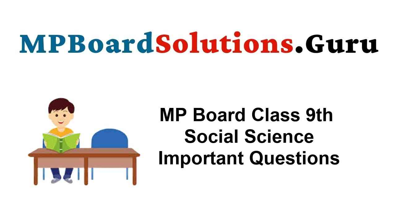 mp-board-class-9th-social-science-important-questions
