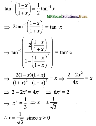 MP Board Class 12th Maths Solutions Chapter 2 Inverse Trigonometric Functions Miscellaneous Exercise 13a